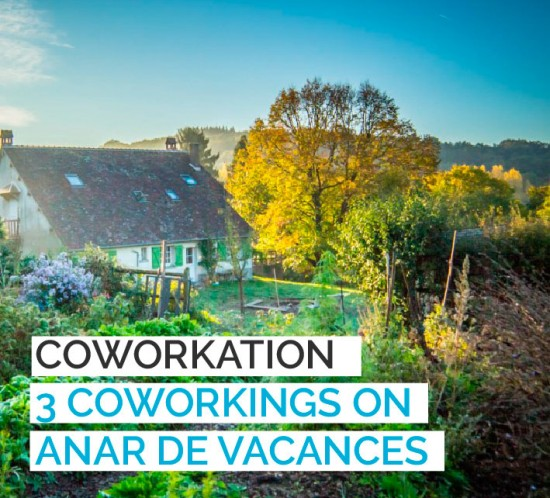 BLOG-CREC-COWORKATION-3-coworking-on-anar-de-vacances